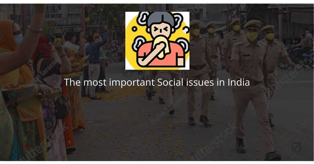 The Most Important Social Issues In India