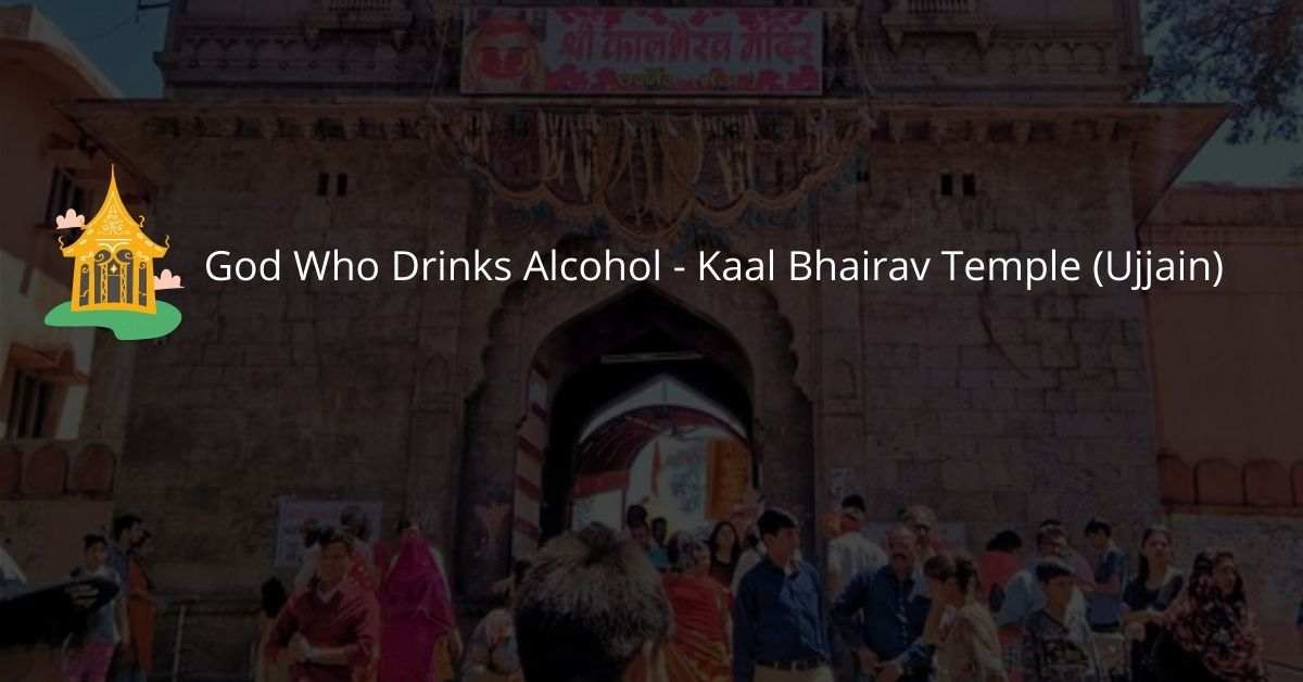 God Who Drinks Alcohol - Kaal Bhairav Temple (Ujjain)