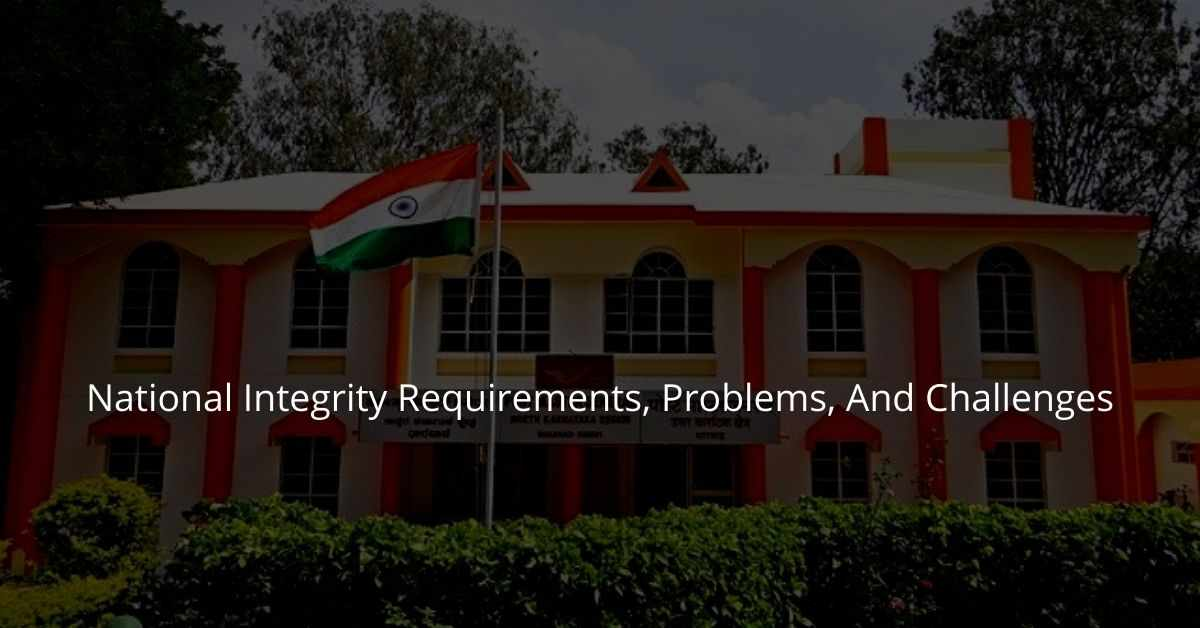 National Integrity Requirements, Problems, And Challenges