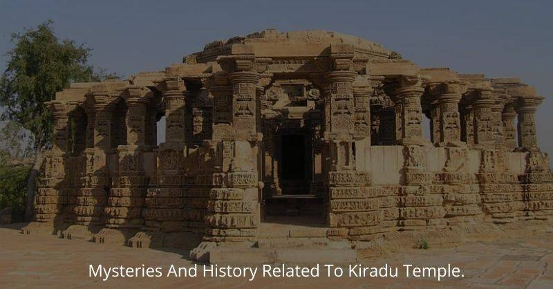 Mysteries And History Related To Kiradu Temple.